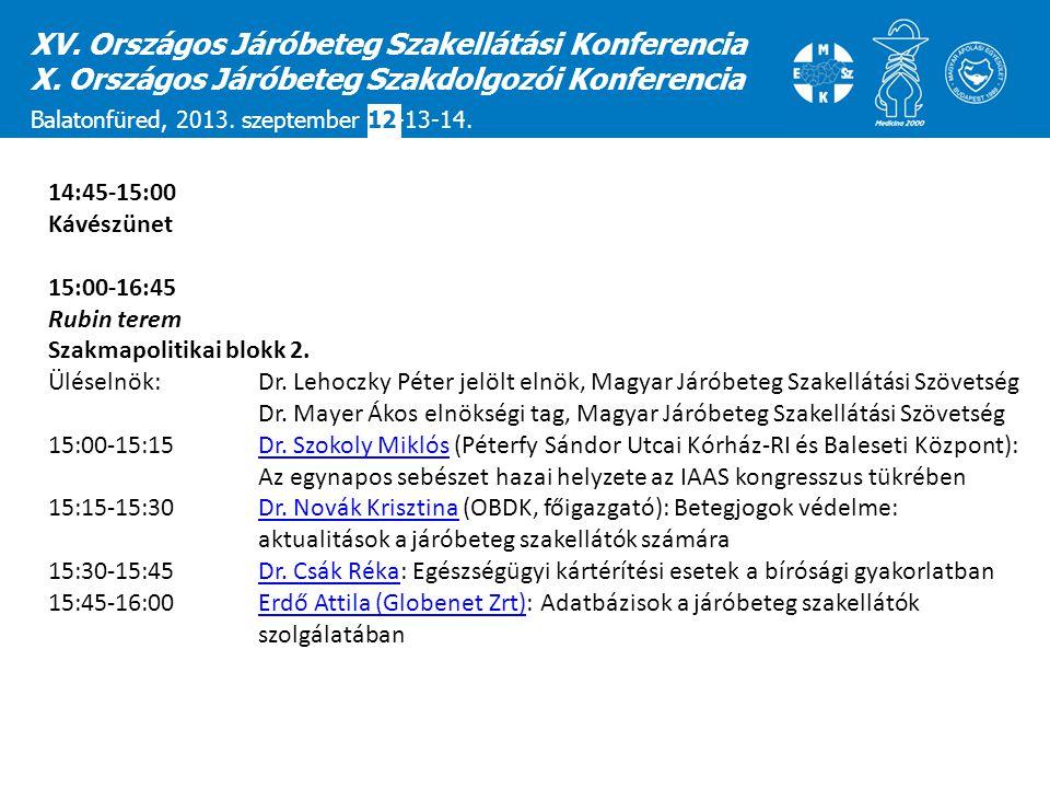 XV. Országos Járóbeteg Szakellátási Konferencia
