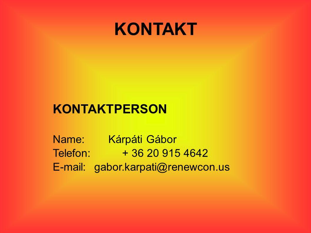 KONTAKT KONTAKTPERSON Name: Kárpáti Gábor Telefon: + 36 20 915 4642