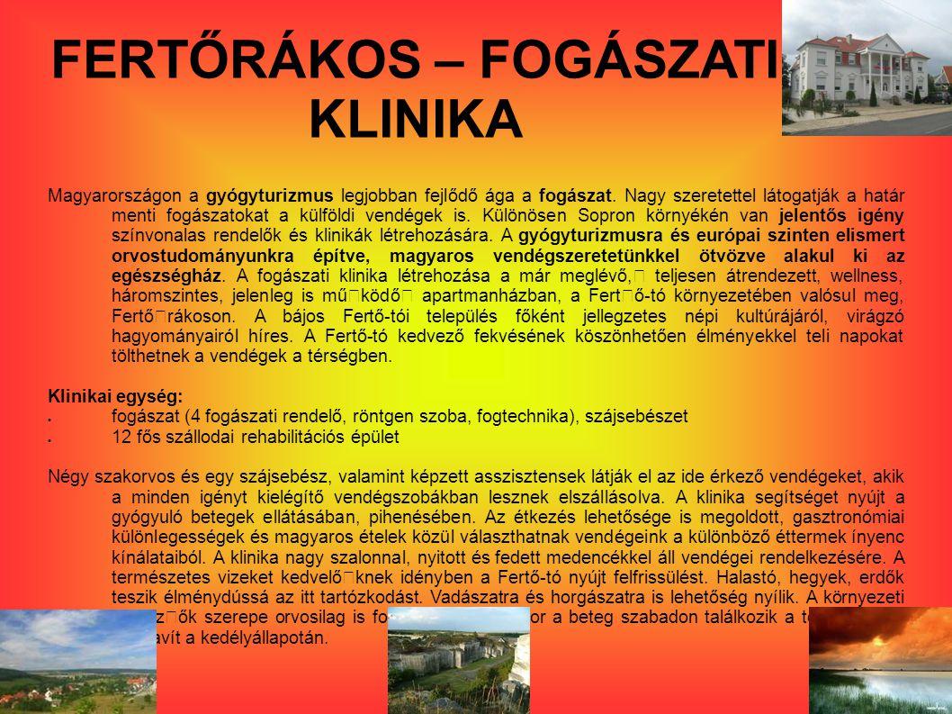 FERTŐRÁKOS – FOGÁSZATI KLINIKA