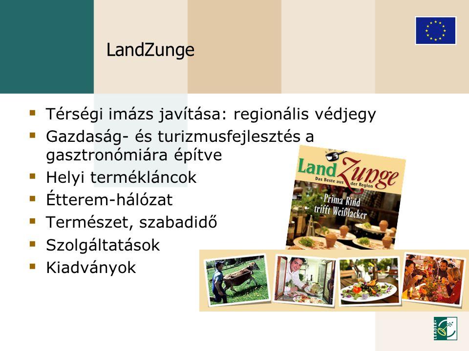 LandZunge Térségi imázs javítása: regionális védjegy