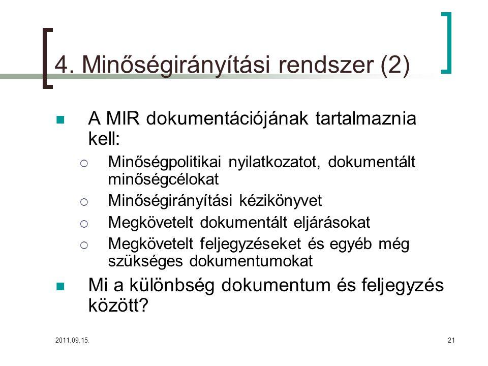 4. Minőségirányítási rendszer (2)