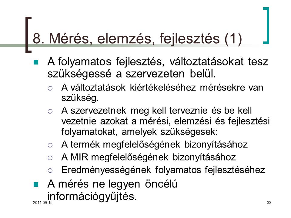 8. Mérés, elemzés, fejlesztés (1)