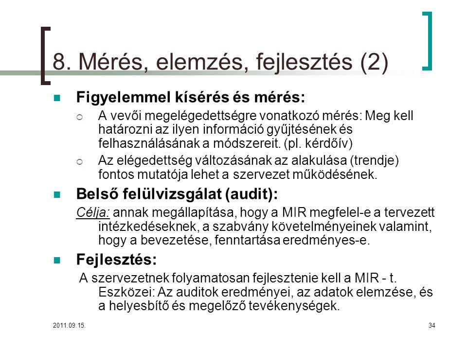 8. Mérés, elemzés, fejlesztés (2)