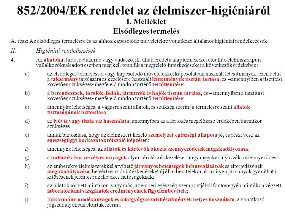 852/2004/EK rendelet az élelmiszer-higiéniáról