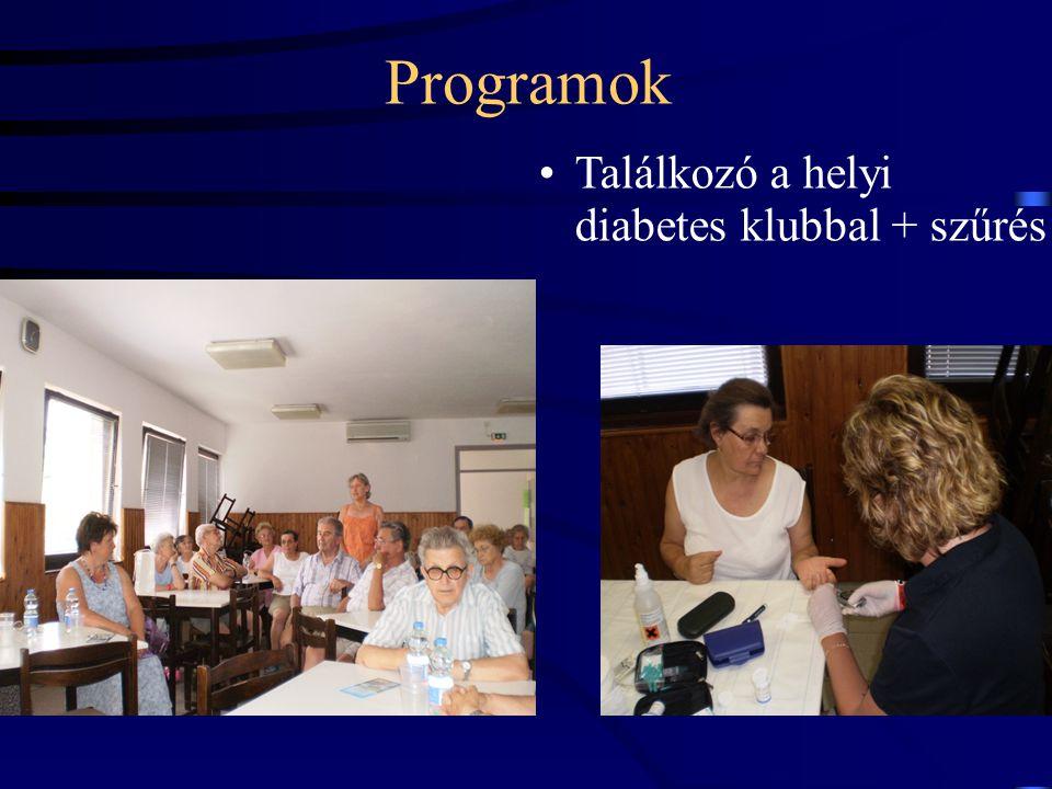Programok Találkozó a helyi diabetes klubbal + szűrés 18