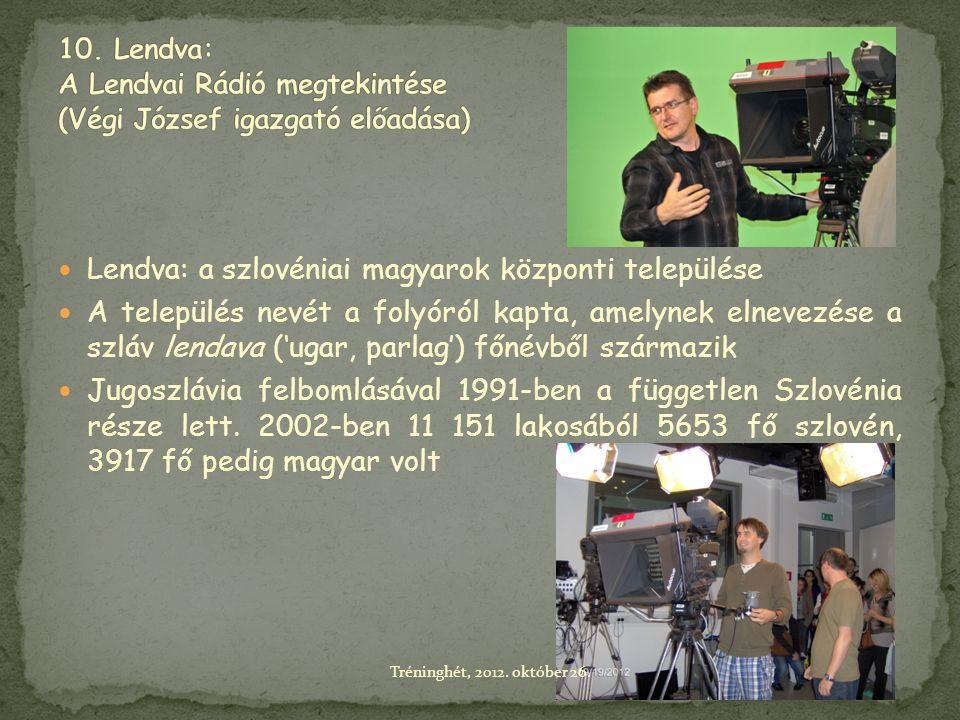 Lendva: a szlovéniai magyarok központi települése