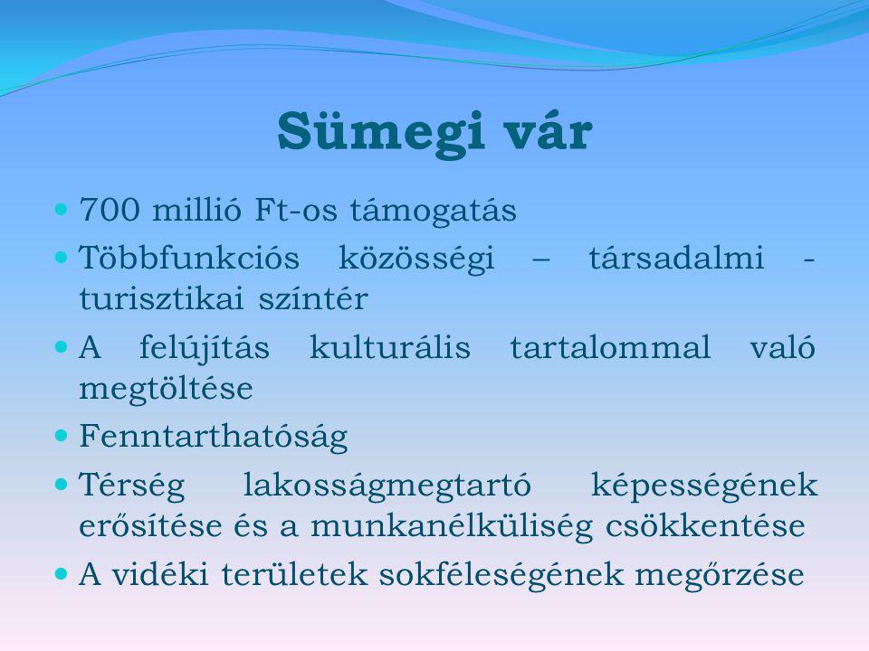 Sümegi vár 700 millió Ft-os támogatás
