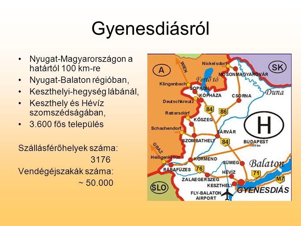 Gyenesdiásról Nyugat-Magyarországon a határtól 100 km-re