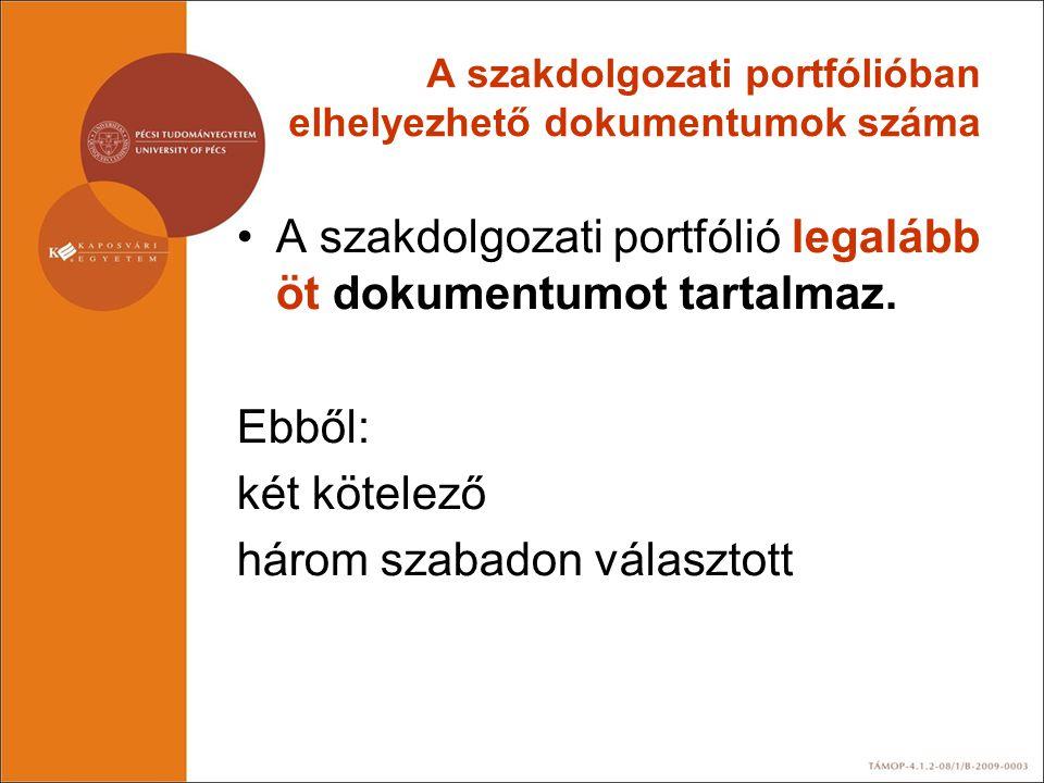 A szakdolgozati portfólióban elhelyezhető dokumentumok száma