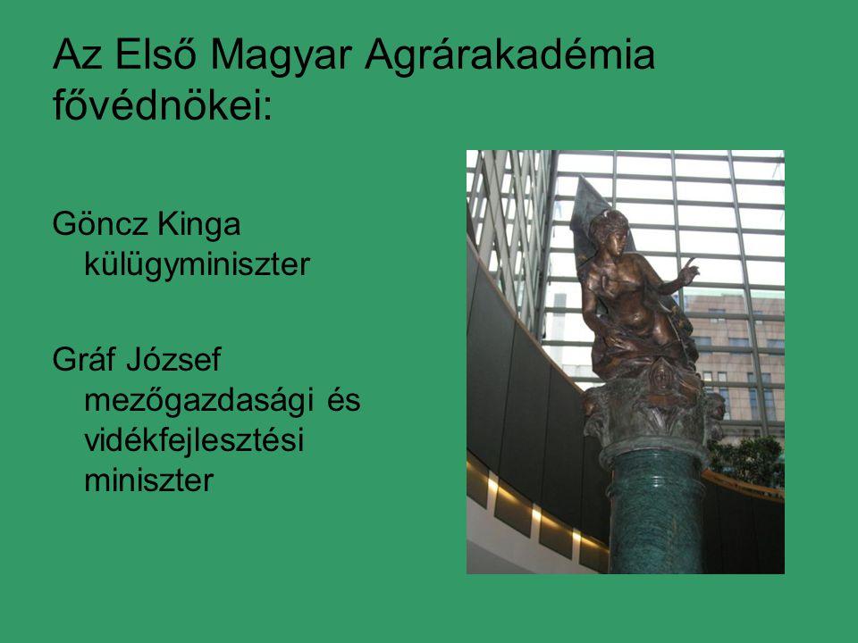 Az Első Magyar Agrárakadémia fővédnökei: