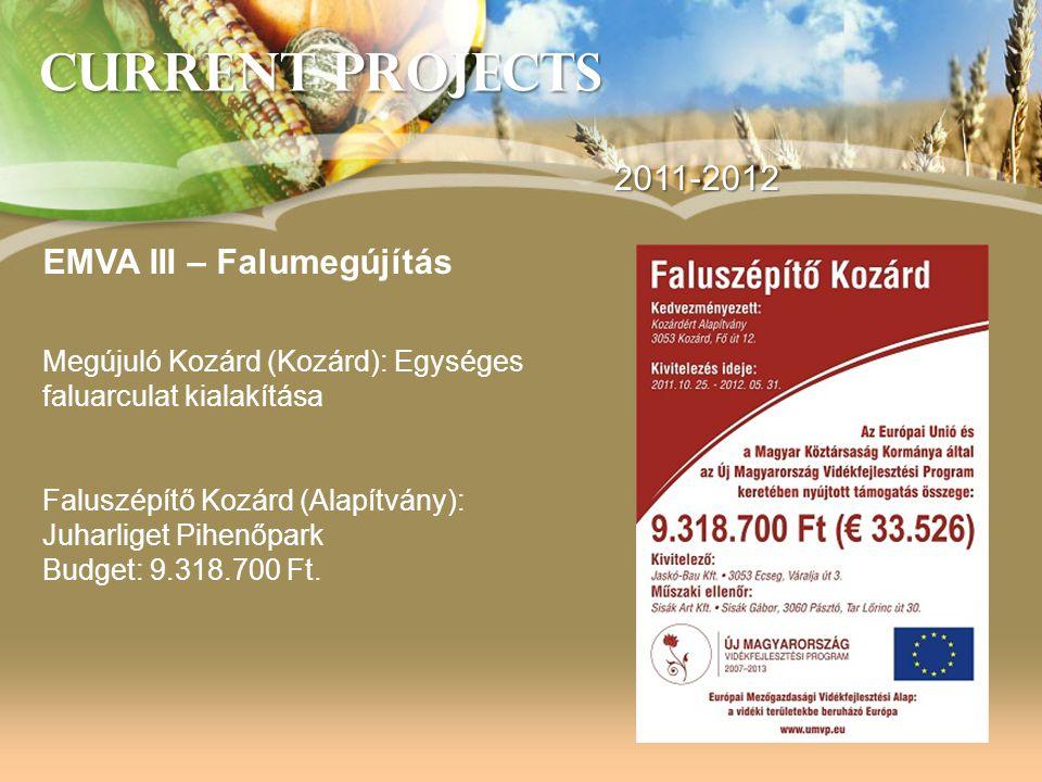 Current Projects 2011-2012 EMVA III – Falumegújítás