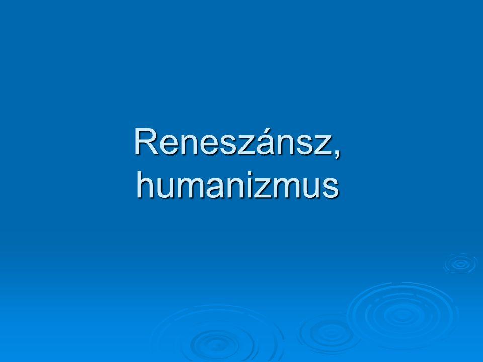 Reneszánsz, humanizmus