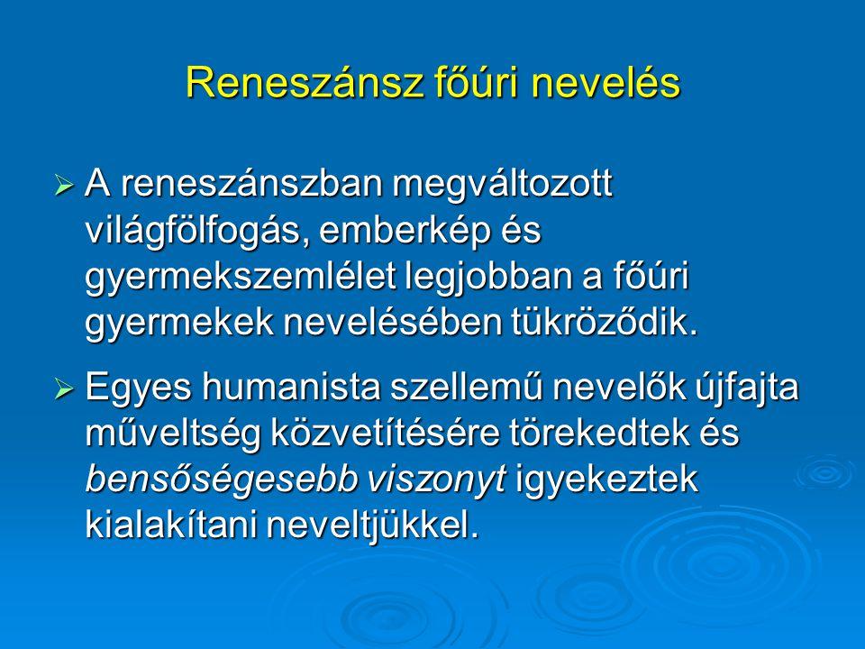 Reneszánsz főúri nevelés