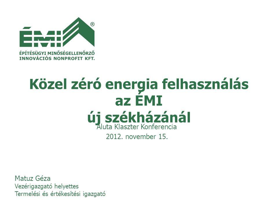 Közel zéró energia felhasználás az ÉMI új székházánál