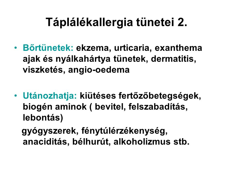 Táplálékallergia tünetei 2.