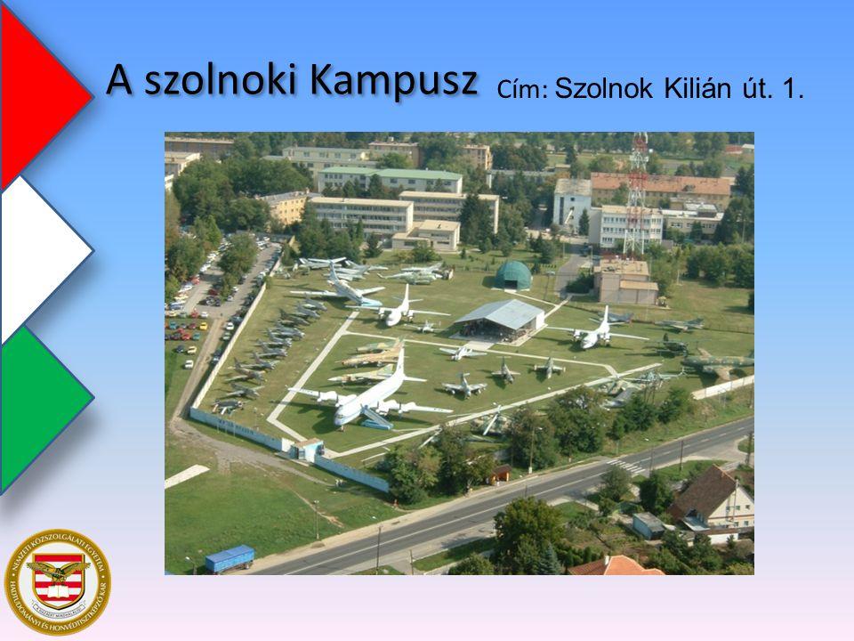 A szolnoki Kampusz Cím: Szolnok Kilián út. 1.