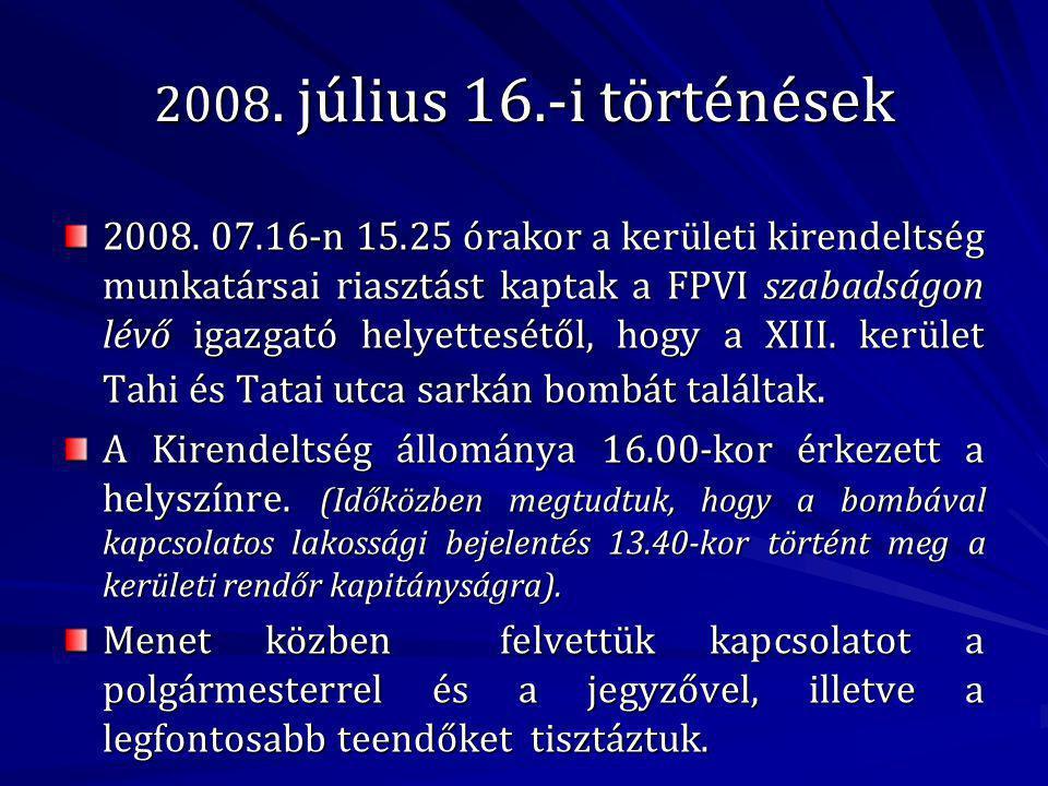 2008. július 16.-i történések