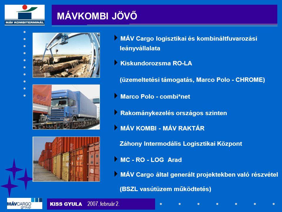MÁVKOMBI JÖVŐ MÁV Cargo logisztikai és kombináltfuvarozási