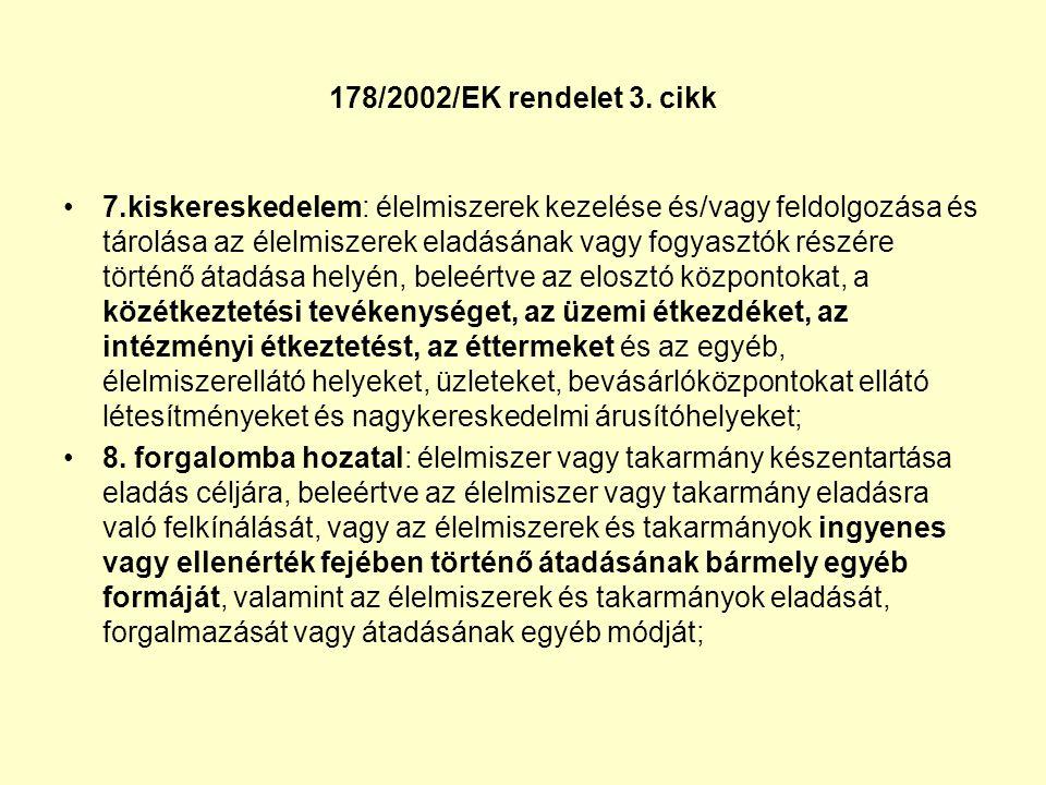 178/2002/EK rendelet 3. cikk