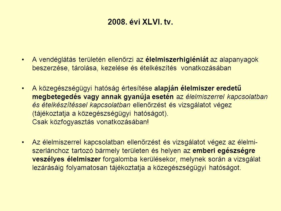 2008. évi XLVI. tv.