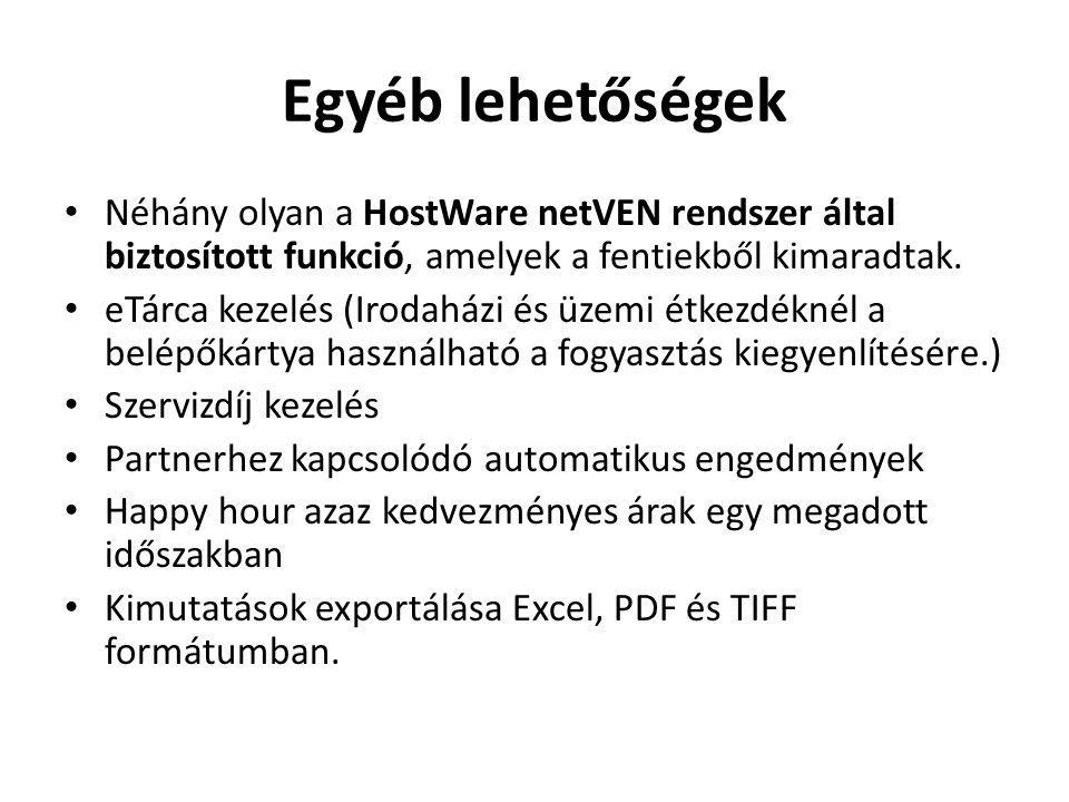 Egyéb lehetőségek Néhány olyan a HostWare netVEN rendszer által biztosított funkció, amelyek a fentiekből kimaradtak.