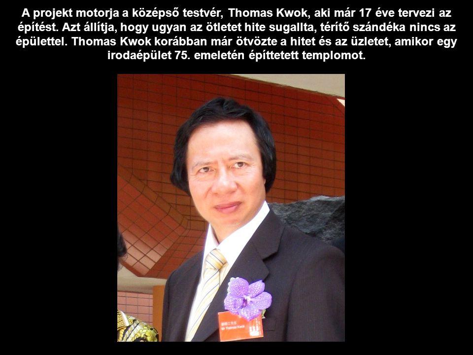 A projekt motorja a középső testvér, Thomas Kwok, aki már 17 éve tervezi az építést.