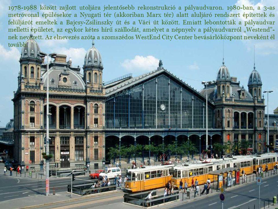 1978-1988 között zajlott utoljára jelentősebb rekonstrukció a pályaudvaron.
