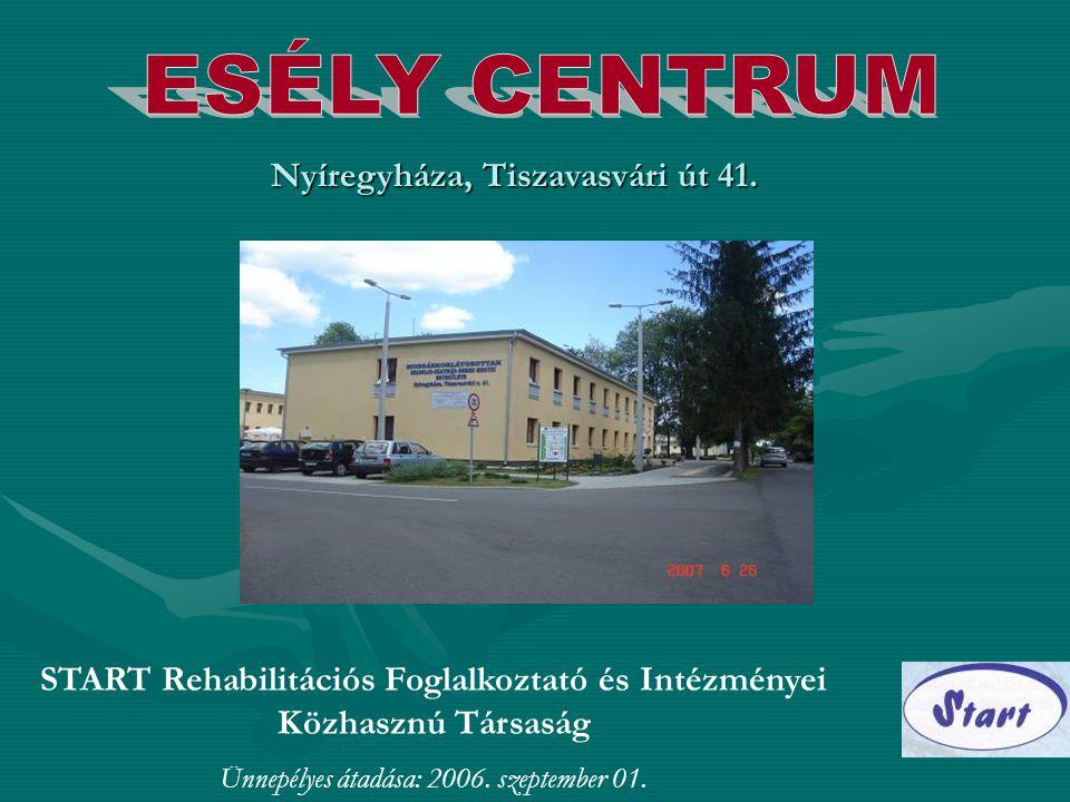 ESÉLY CENTRUM Nyíregyháza, Tiszavasvári út 41.