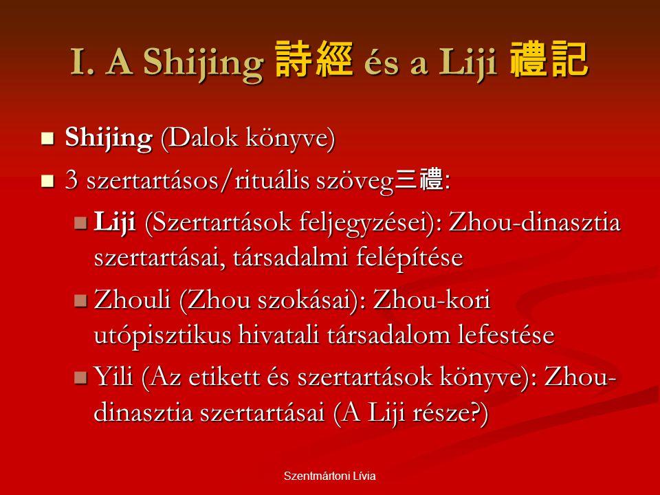 I. A Shijing 詩經 és a Liji 禮記