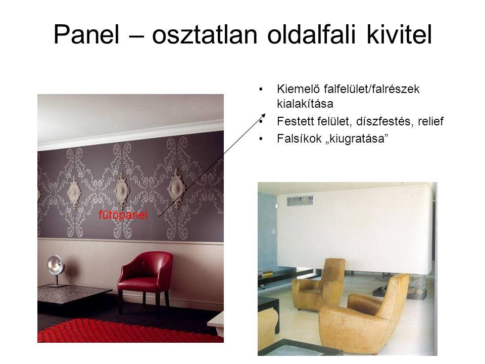 Panel – osztatlan oldalfali kivitel