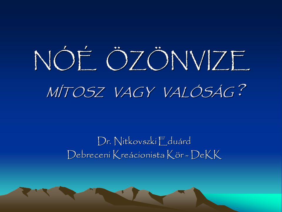 Dr. Nitkovszki Eduárd Debreceni Kreácionista Kör - DeKK