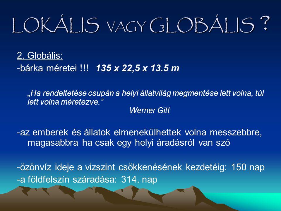 LOKÁLIS VAGY GLOBÁLIS 2. Globális: