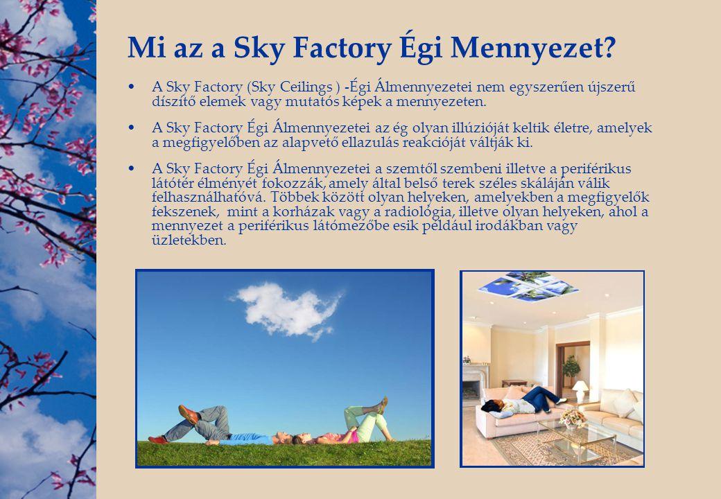 Mi az a Sky Factory Égi Mennyezet