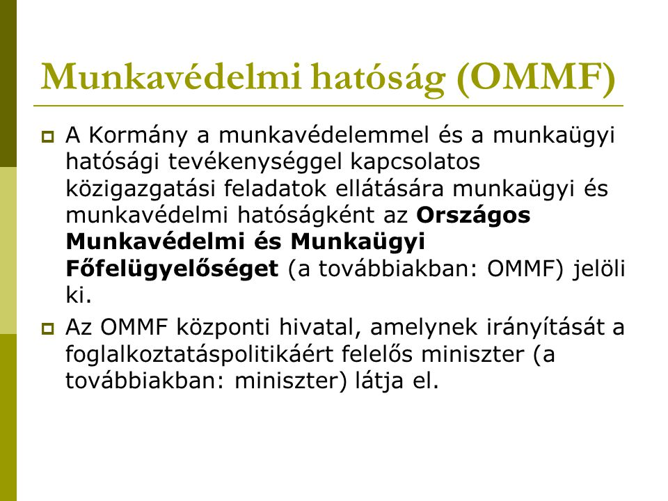 Munkavédelmi hatóság (OMMF)