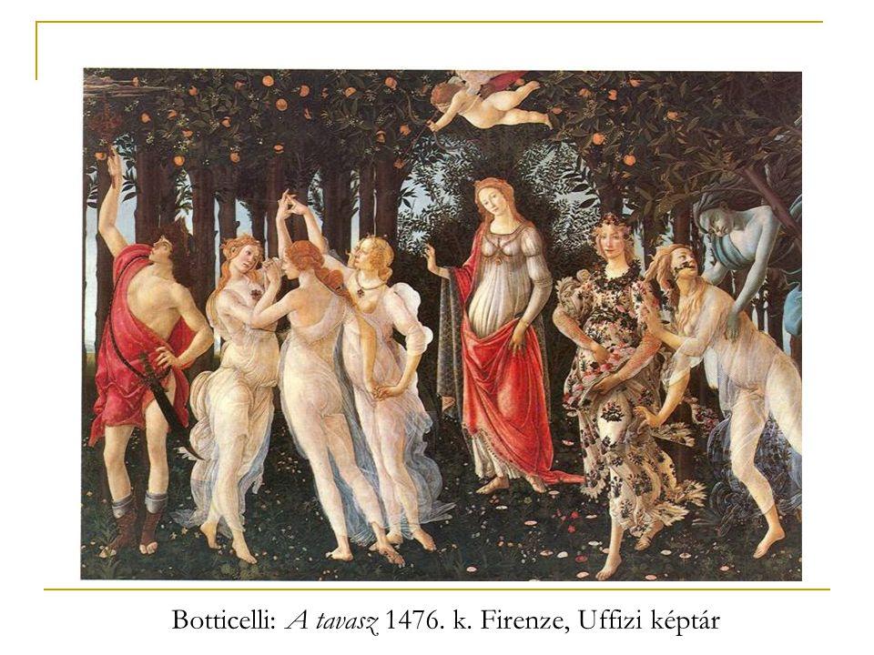 Botticelli: A tavasz 1476. k. Firenze, Uffizi képtár