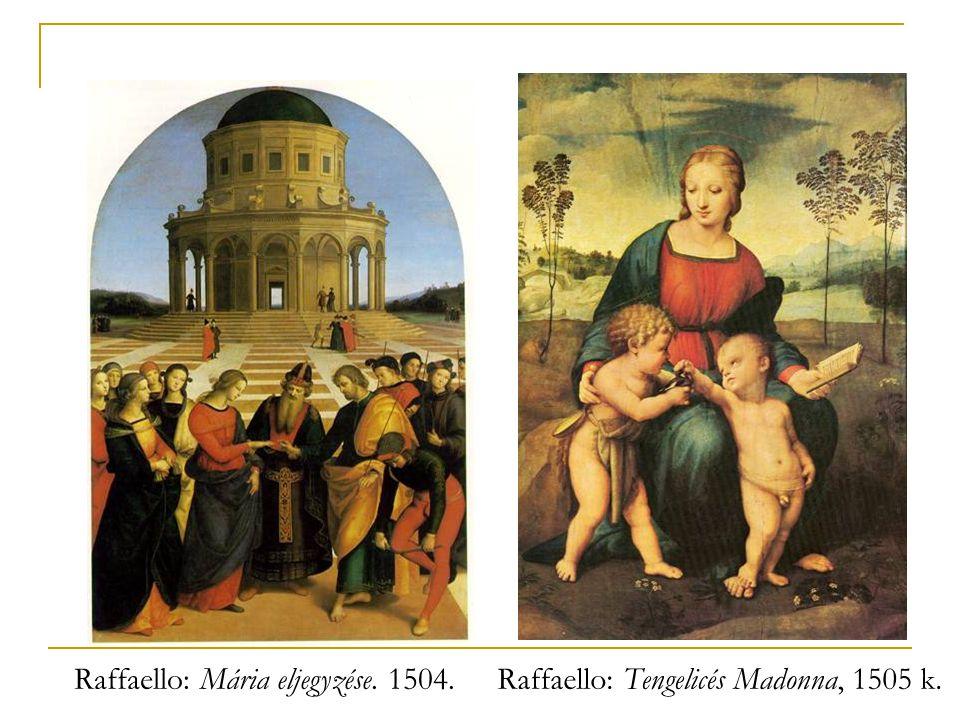 Raffaello: Mária eljegyzése. 1504.