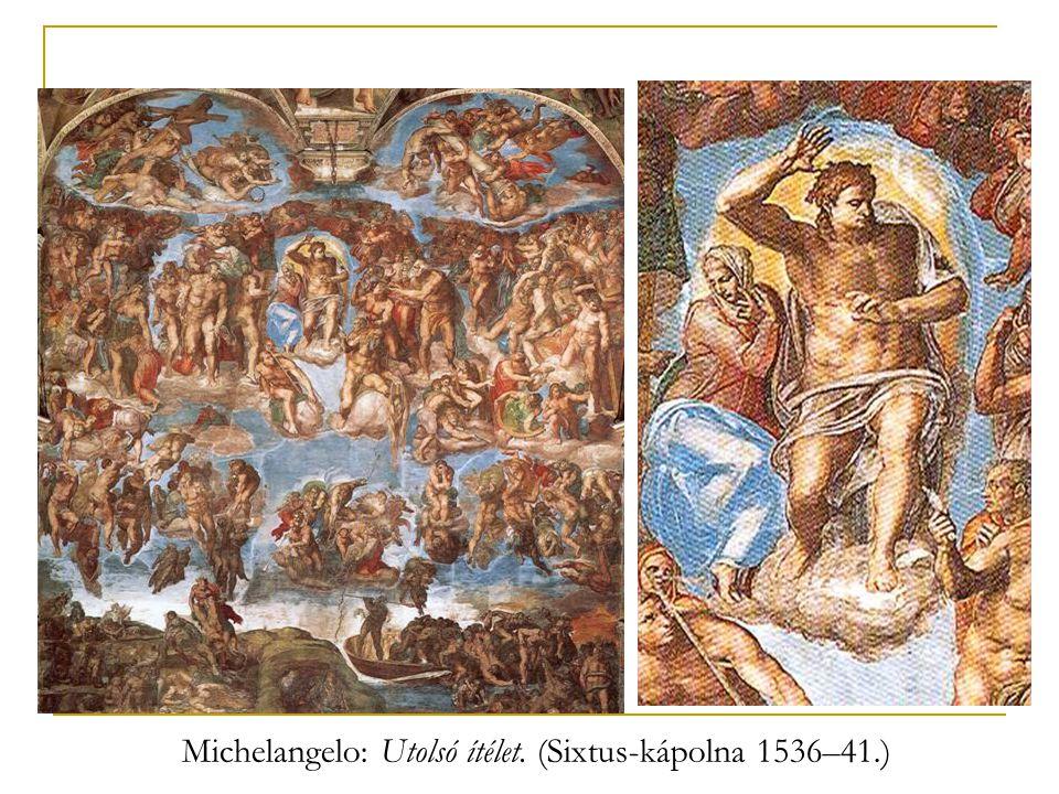 Michelangelo: Utolsó ítélet. (Sixtus-kápolna 1536–41.)