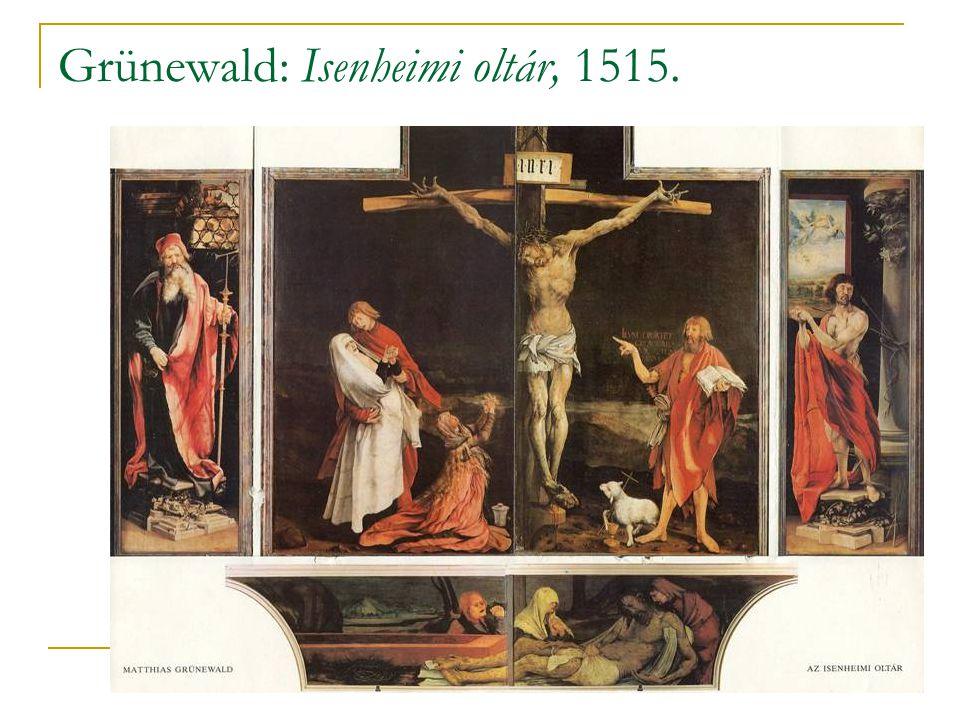Grünewald: Isenheimi oltár, 1515.