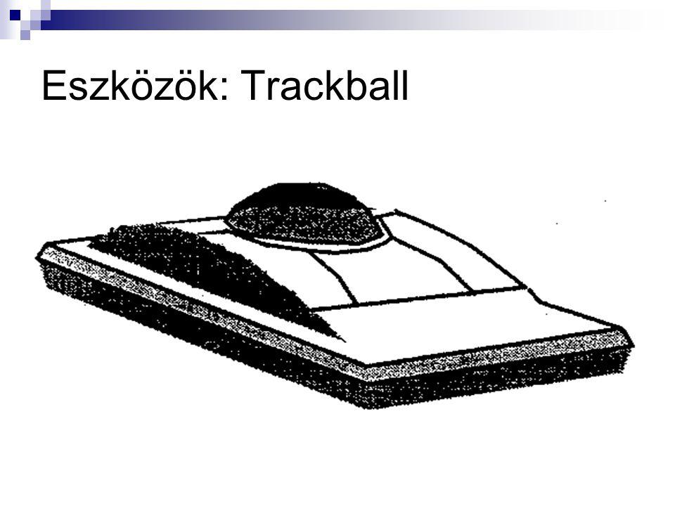 Eszközök: Trackball