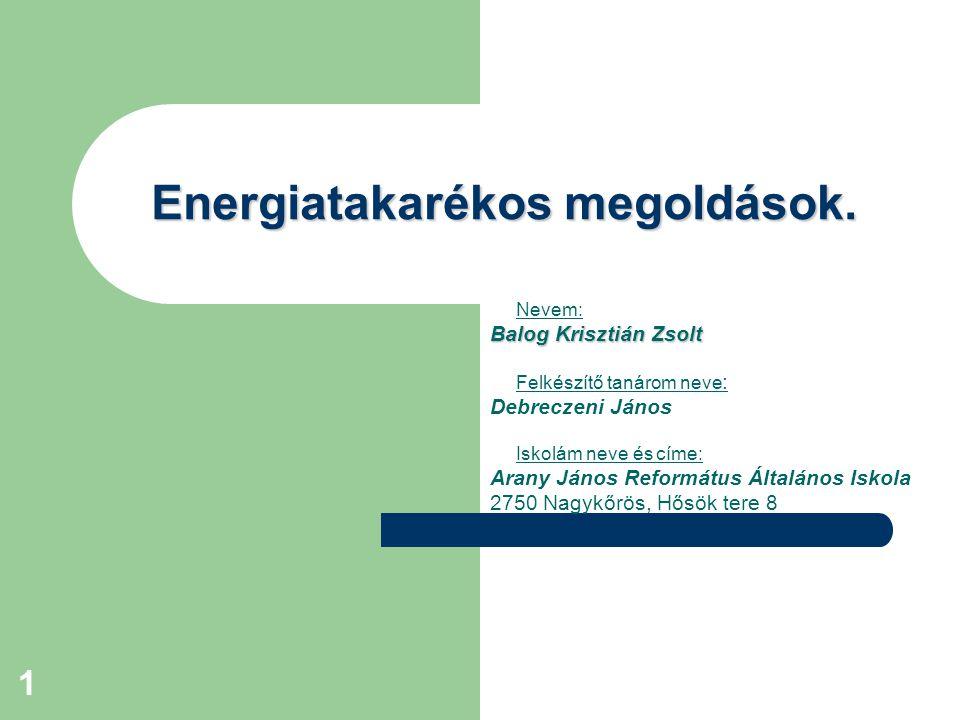 Energiatakarékos megoldások.