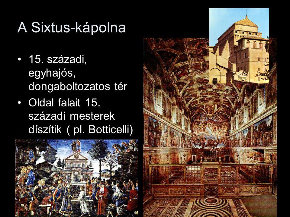 A Sixtus-kápolna 15. századi, egyhajós, dongaboltozatos tér