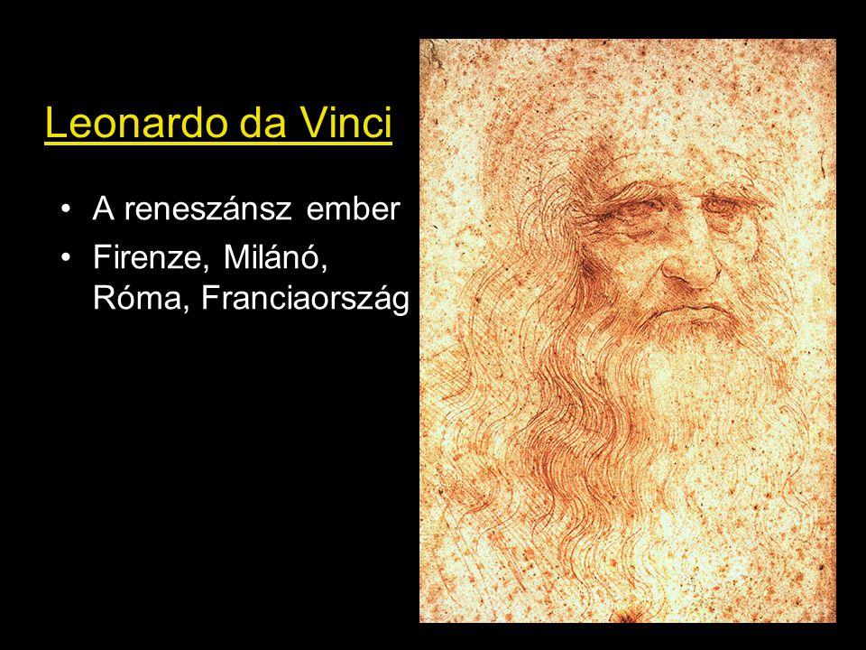 Leonardo da Vinci A reneszánsz ember