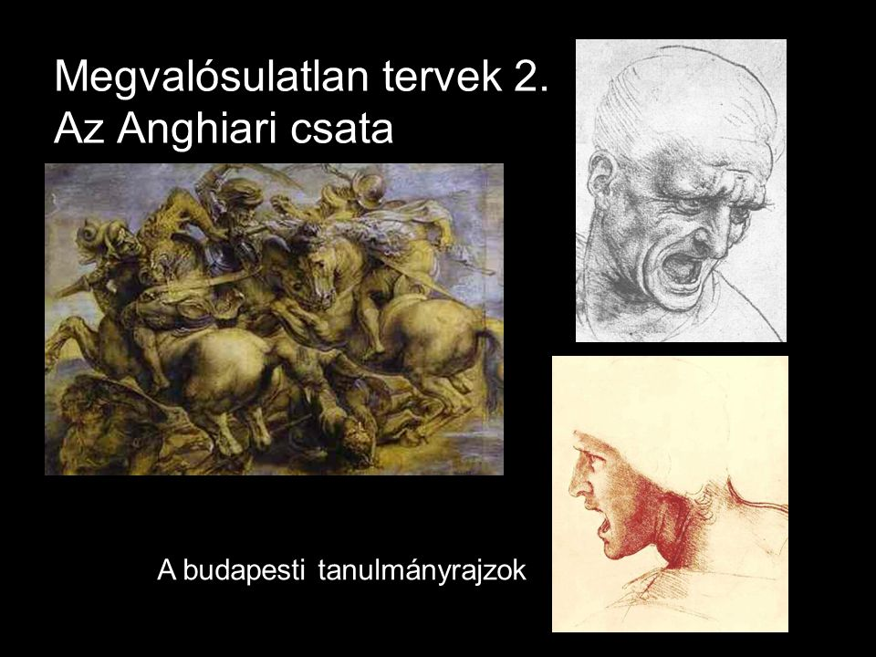 Megvalósulatlan tervek 2. Az Anghiari csata
