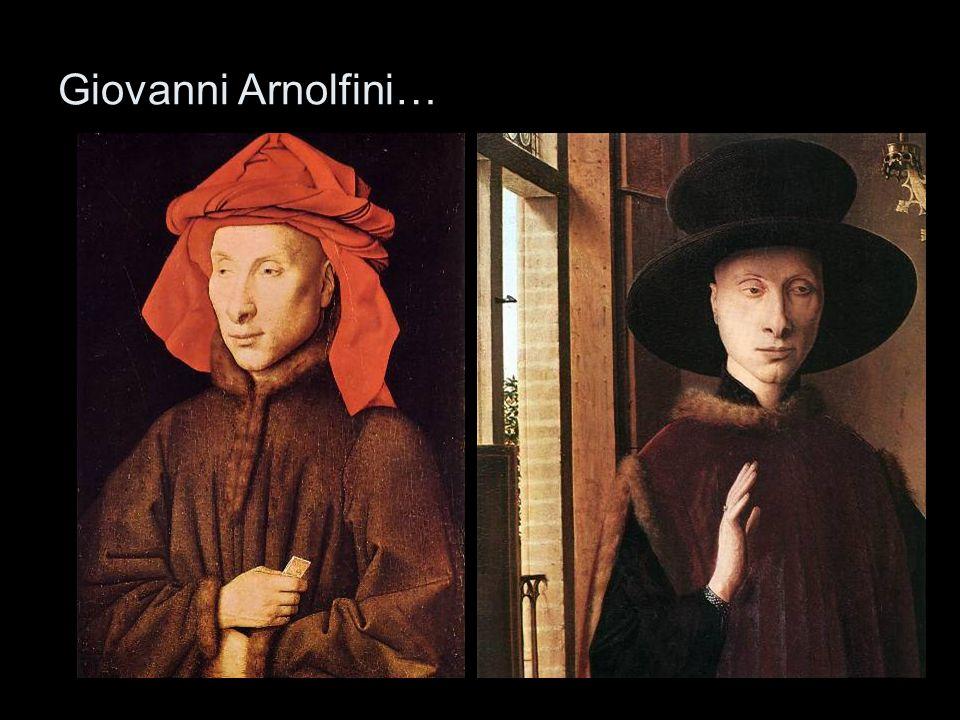 Giovanni Arnolfini…