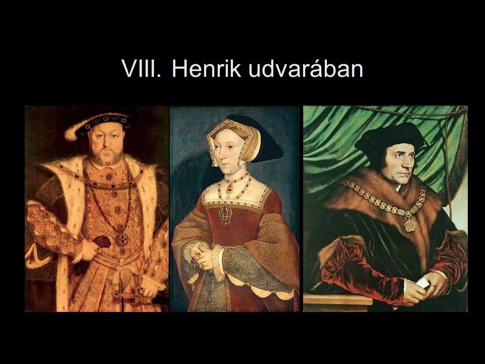 VIII. Henrik udvarában
