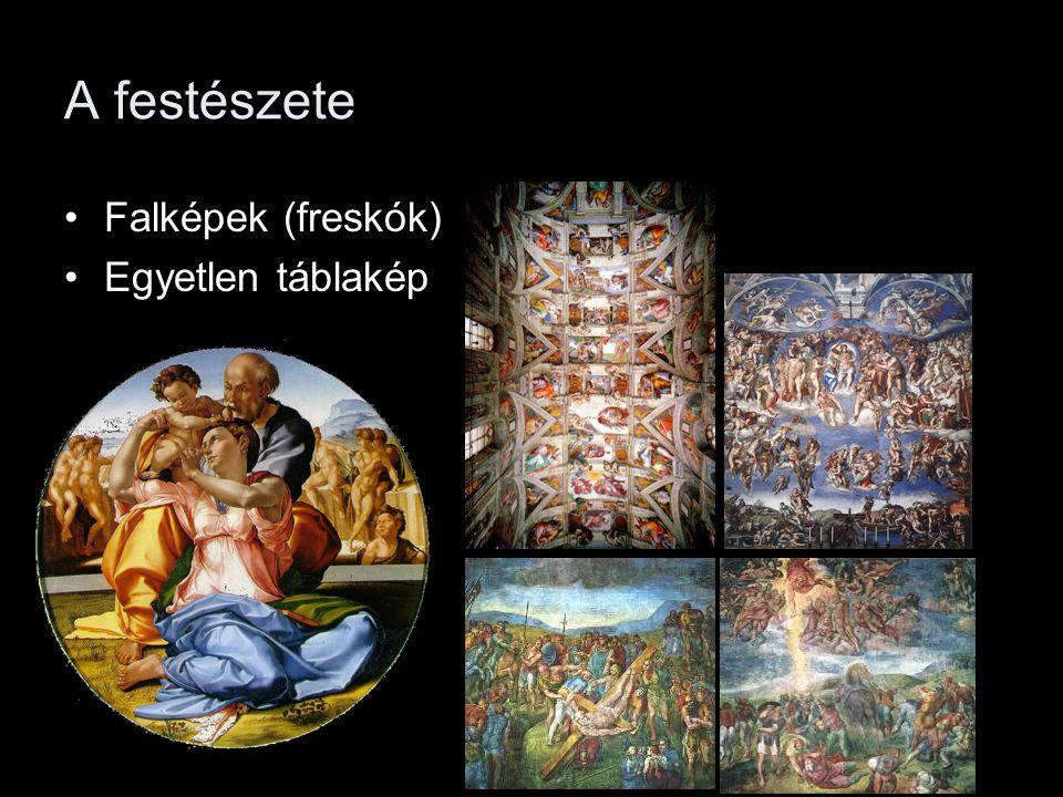 A festészete Falképek (freskók) Egyetlen táblakép