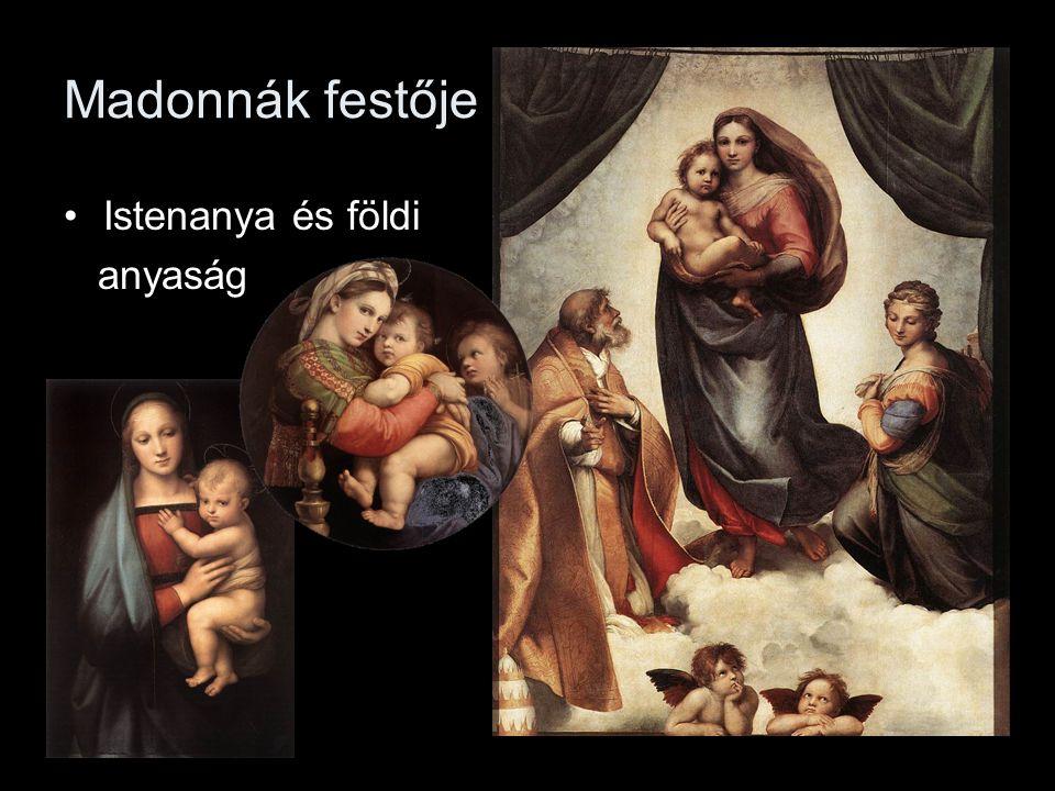 Madonnák festője Istenanya és földi anyaság