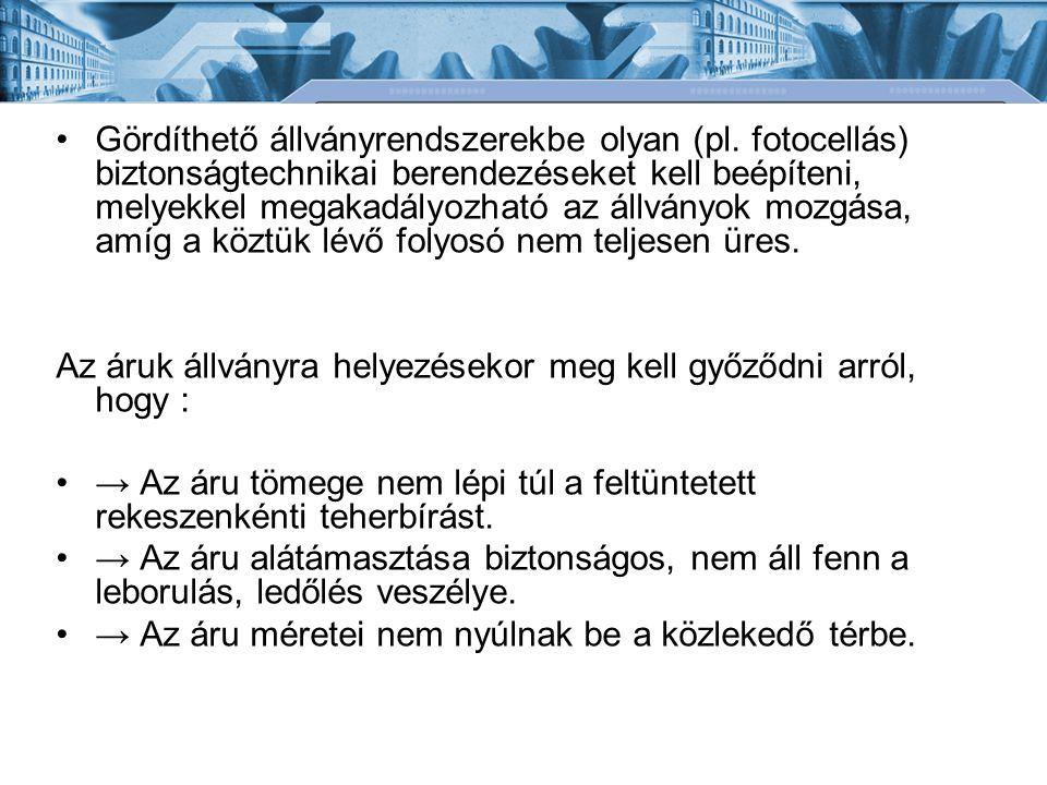 Gördíthető állványrendszerekbe olyan (pl