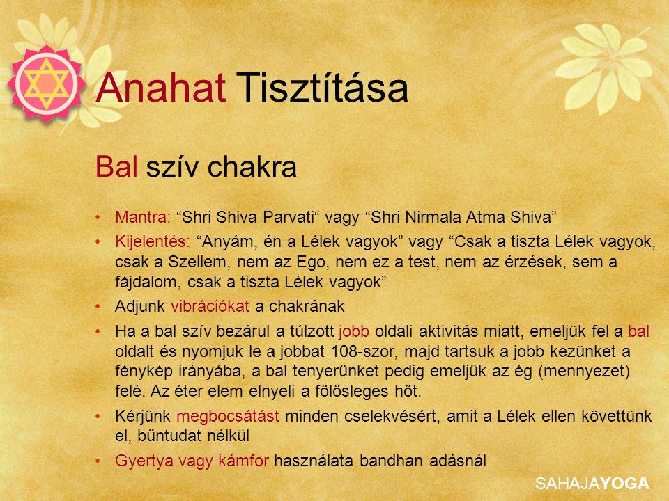 Anahat Tisztítása Bal szív chakra