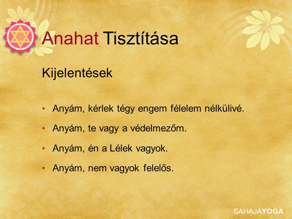 Anahat Tisztítása Kijelentések